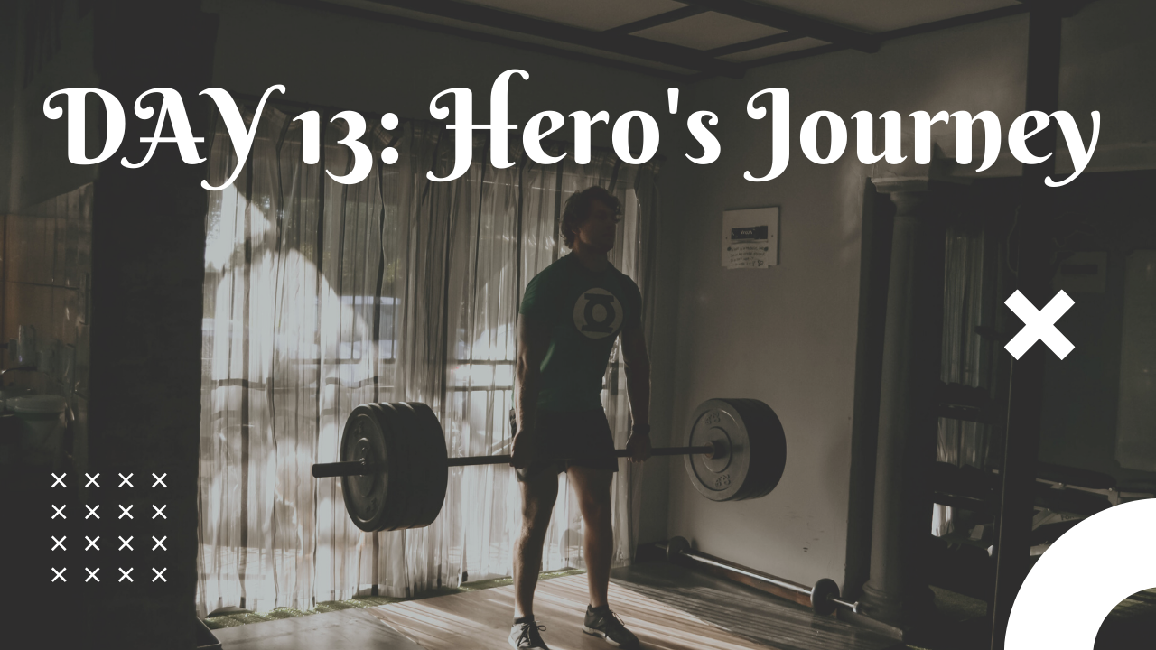 Day 13 Hero's Journey free workout plan