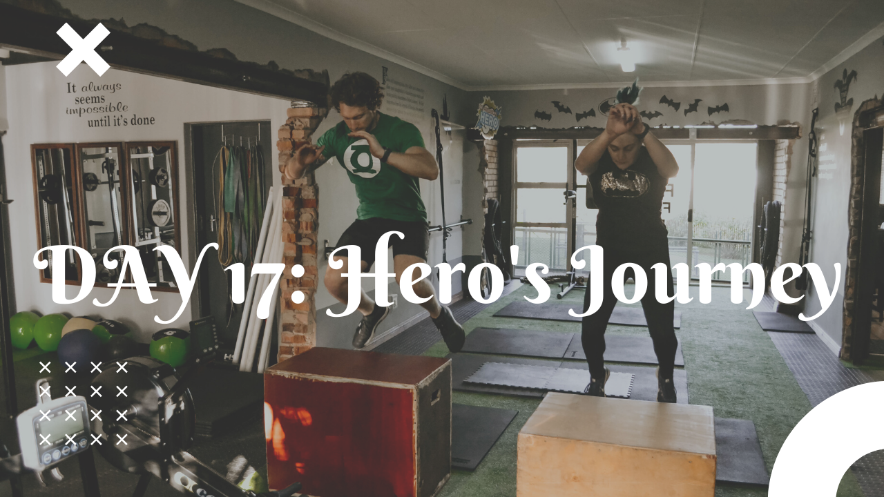 Day 17 Hero's Journey free workout plan