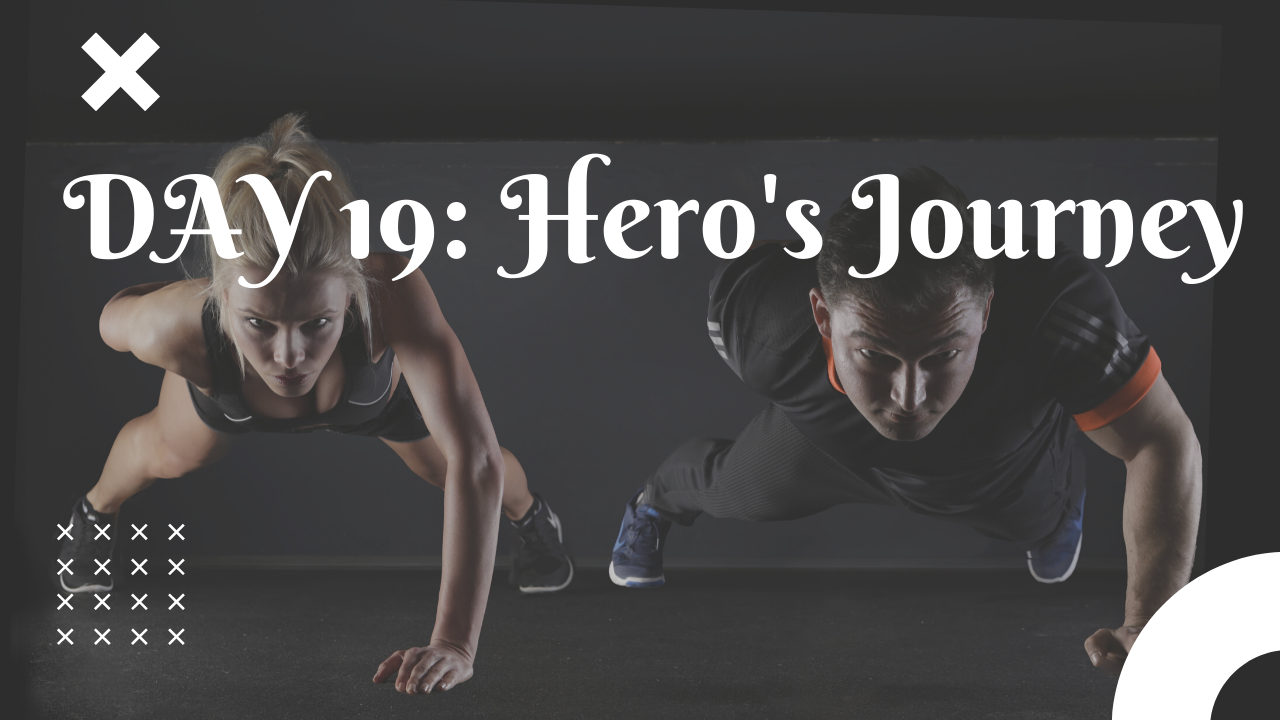 Day 19 Hero's Journey free workout plan