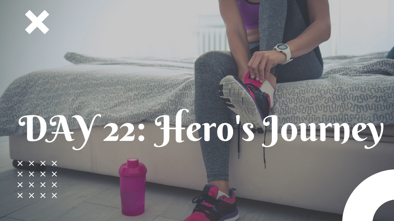 Day 22 Hero's Journey free workout plan