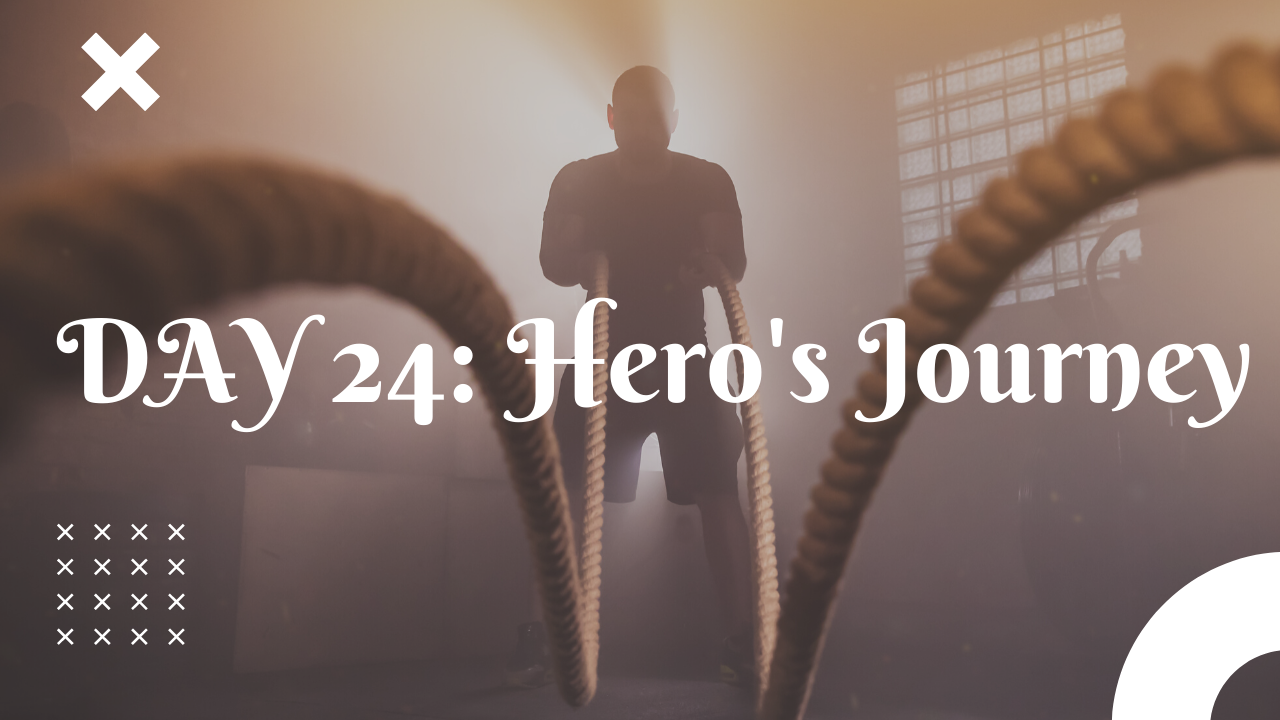 Day 24 Hero's Journey free workout plan