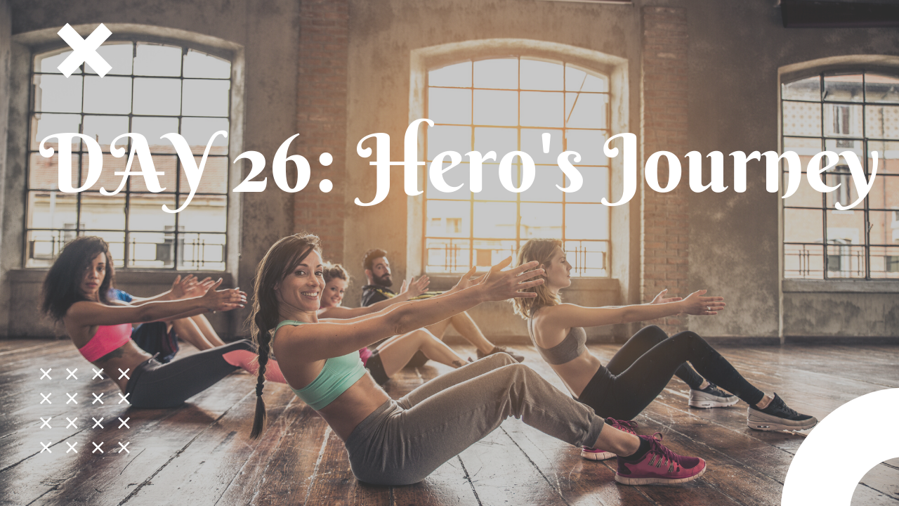 Day 26 Hero's Journey free guided workout plan