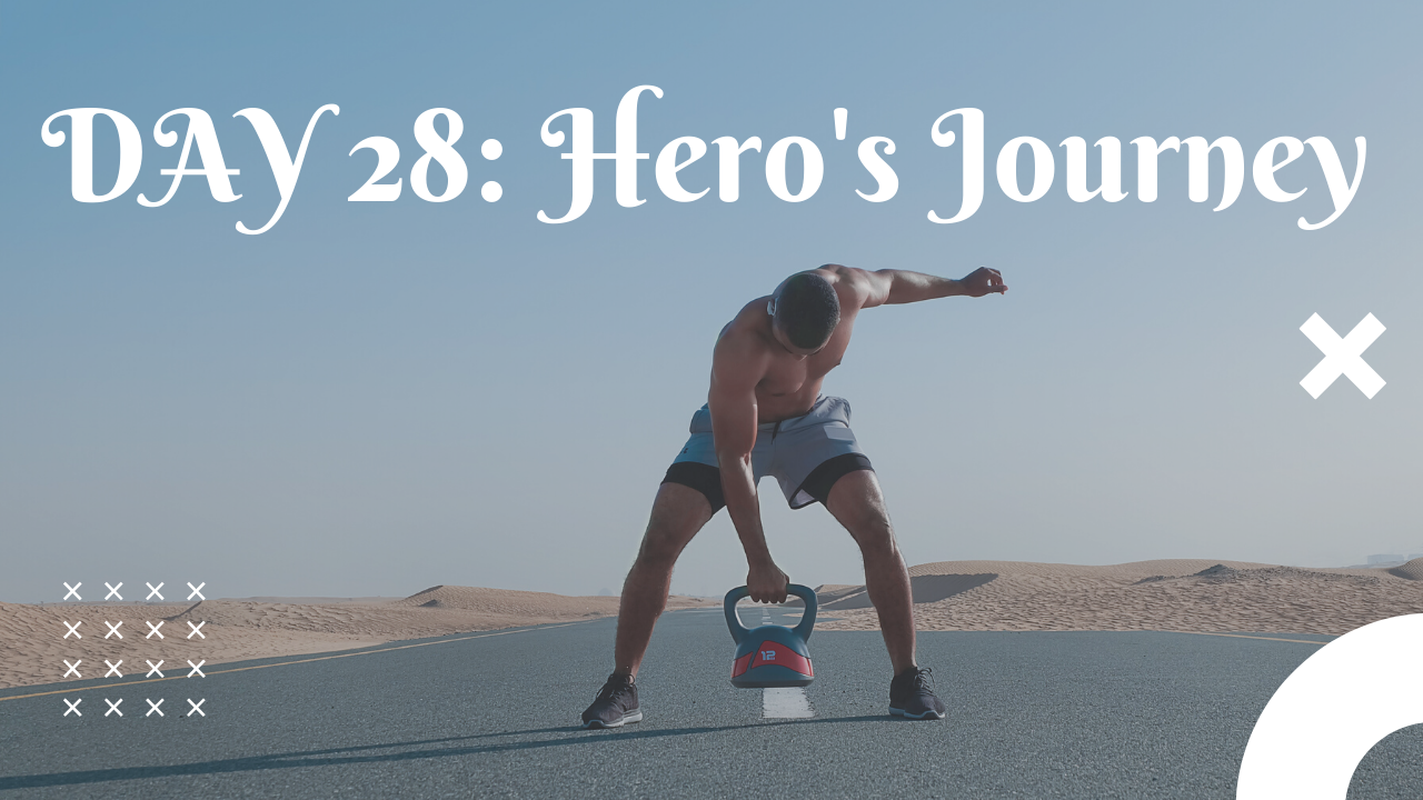 Day 28 Hero's Journey free workout plan