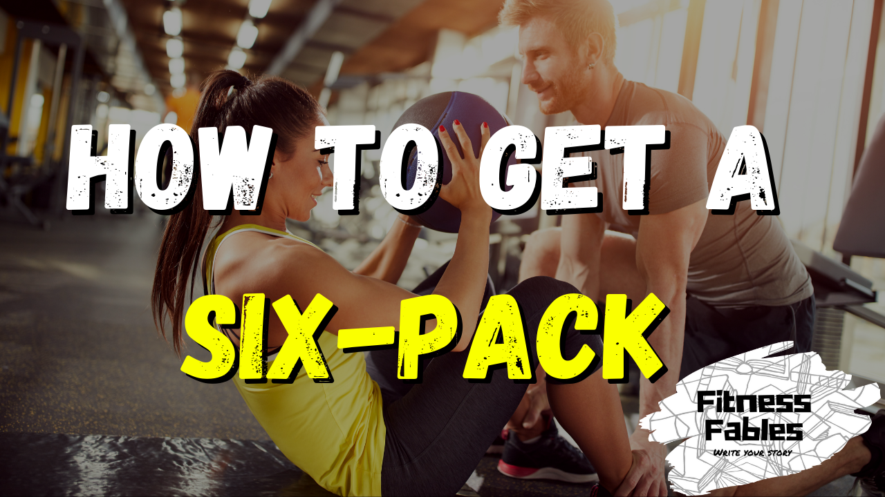 How to get a six pack