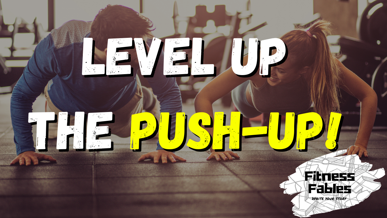 Level up your push up game!