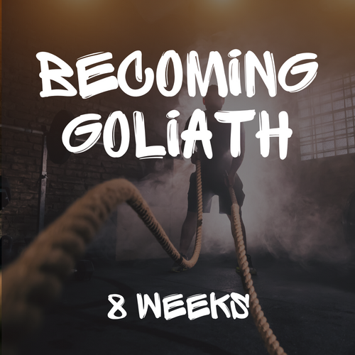 Becoming Goliath 8 Week Program | 40 Total Training Days.