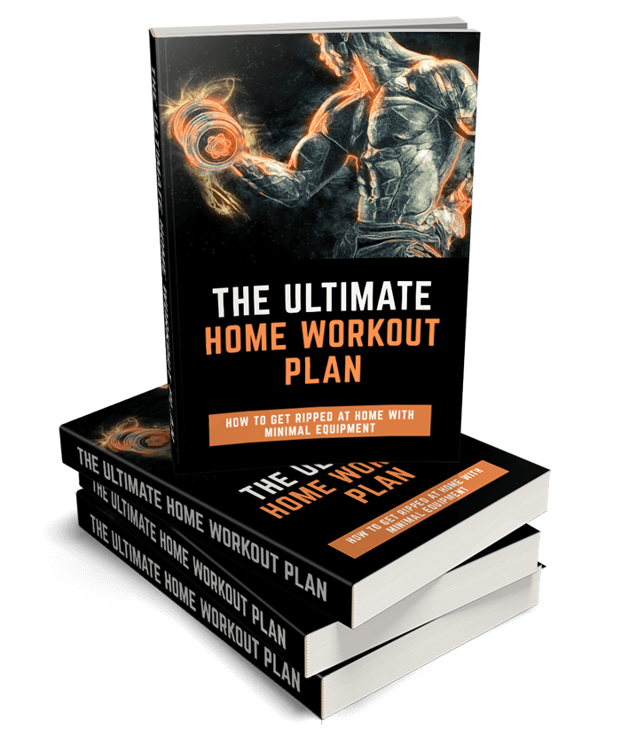 The Ultimate Home Workout Plan: How to get ripped at home with minimal equipment (E-Book).