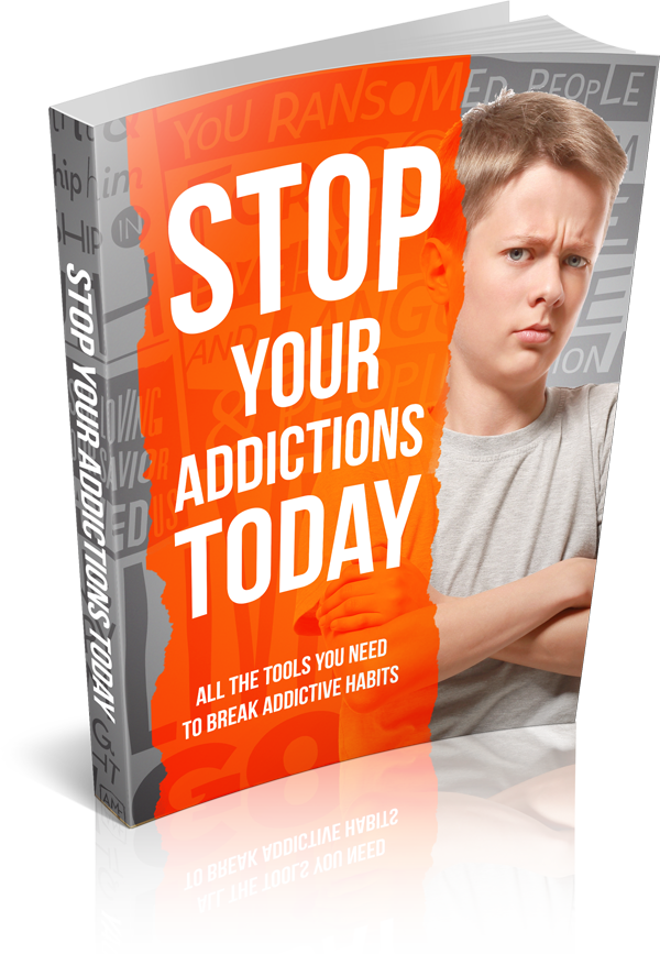 Stop Your Addictions Today (E-Book)
