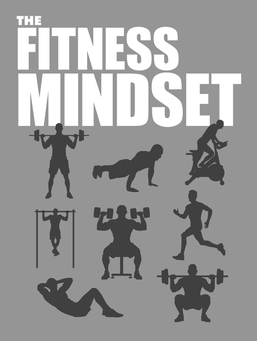 The Fitness Mindset (E-Book).