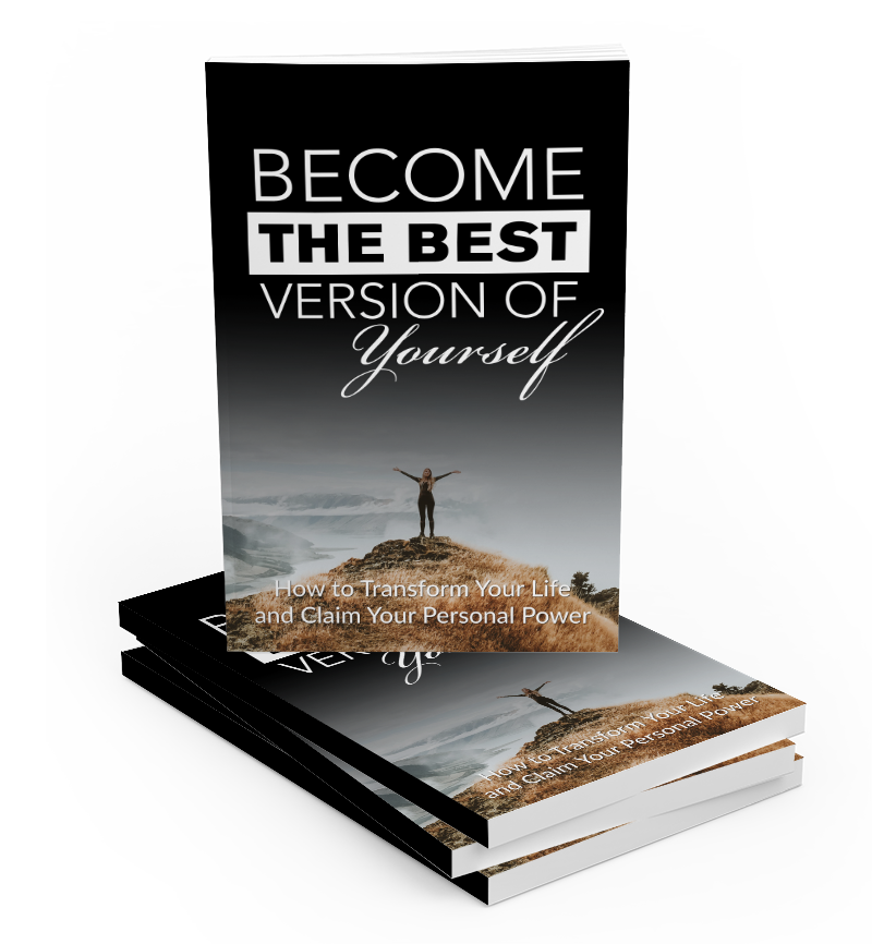 Become The Best Version Of Yourself (E-Book)