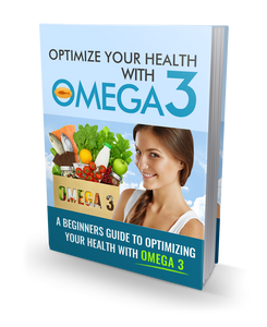 Optimize Your Health with Omega 3 (E-Book)