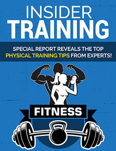 Insider Training: Special report reveals top training tips from experts (E-Book).