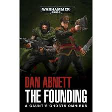 Gaunt's Ghosts: The Founding (Paperback)