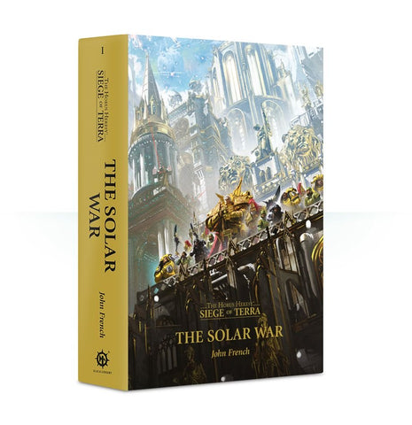 Horus Heresy Siege of Terra: The Solar War (Hardback)