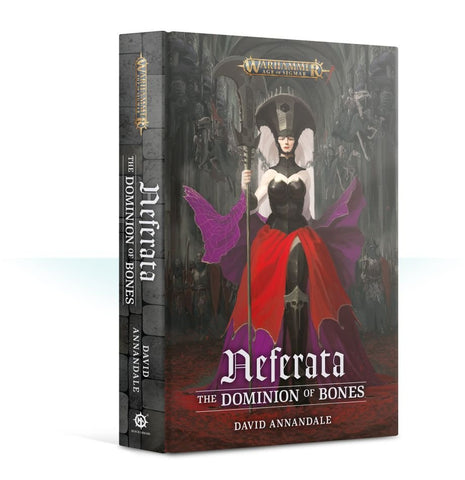 Neferata: The Dominion Of Bones (Hardback)