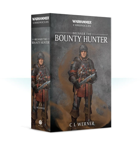Warhammer Chronicles: Brunner The Bountyhunter (Paperback)