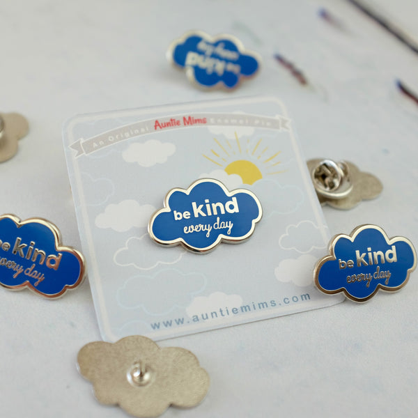 Be Kind Every Day Enamel Pin - 2