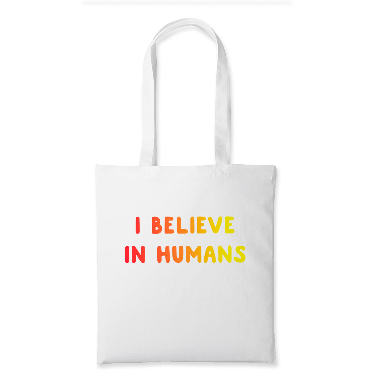 I Believe In Humans Screen Printed Cotton Tote Bag