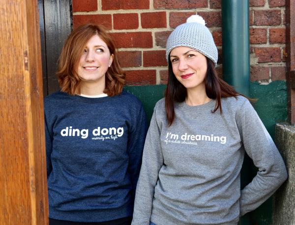 Ding Dong Merrily On High Christmas Sweatshirt - a Unique gift and original gift from Auntie Mims ideal for Christmas