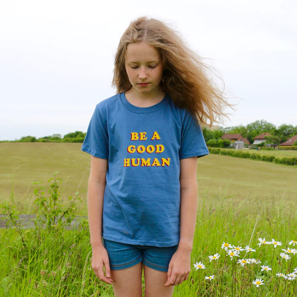 Be A Good Human Unisex T shirt for Adults and Children