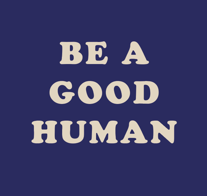 Be a Good Human Ladies Fit Sweatshirt