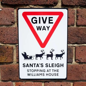 Christmas Give Way Metal Road Sign - AUNTIE MIMS