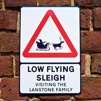 Low Flying Sleigh Personalised Christmas Road Sign - AUNTIE MIMS