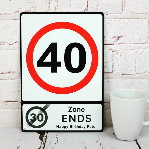 Milestone Birthday Metal Road Sign