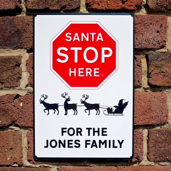 Santa Stop Here Personalised Christmas Road Sign - AUNTIE MIMS