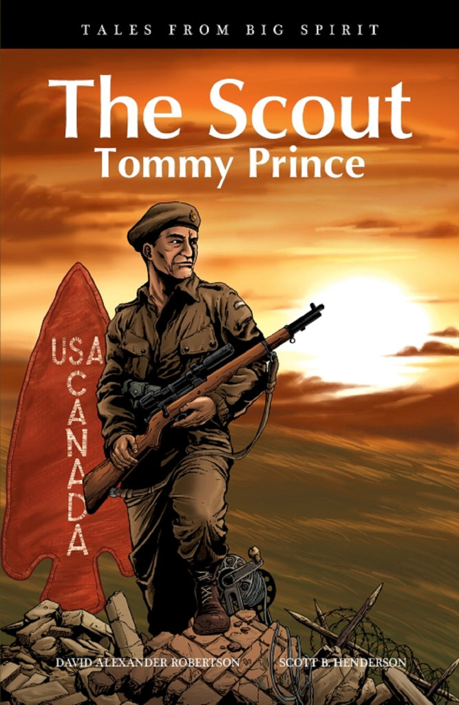 The Scout : Tommy Prince