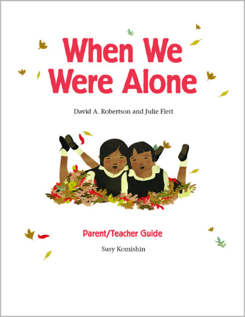 Parent/Teacher Guide for When We Were Alone