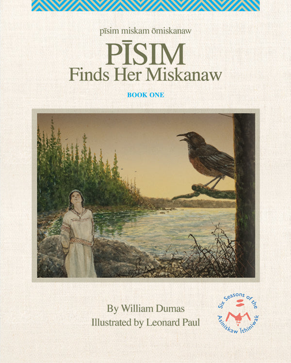 Pisim Finds Her Miskanaw