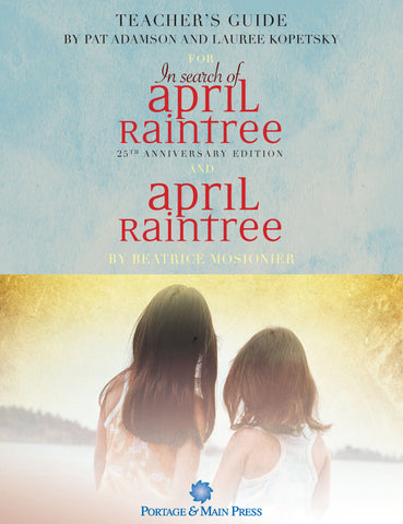 Teacher's Guide for In Search of April Raintree and April Raintree
