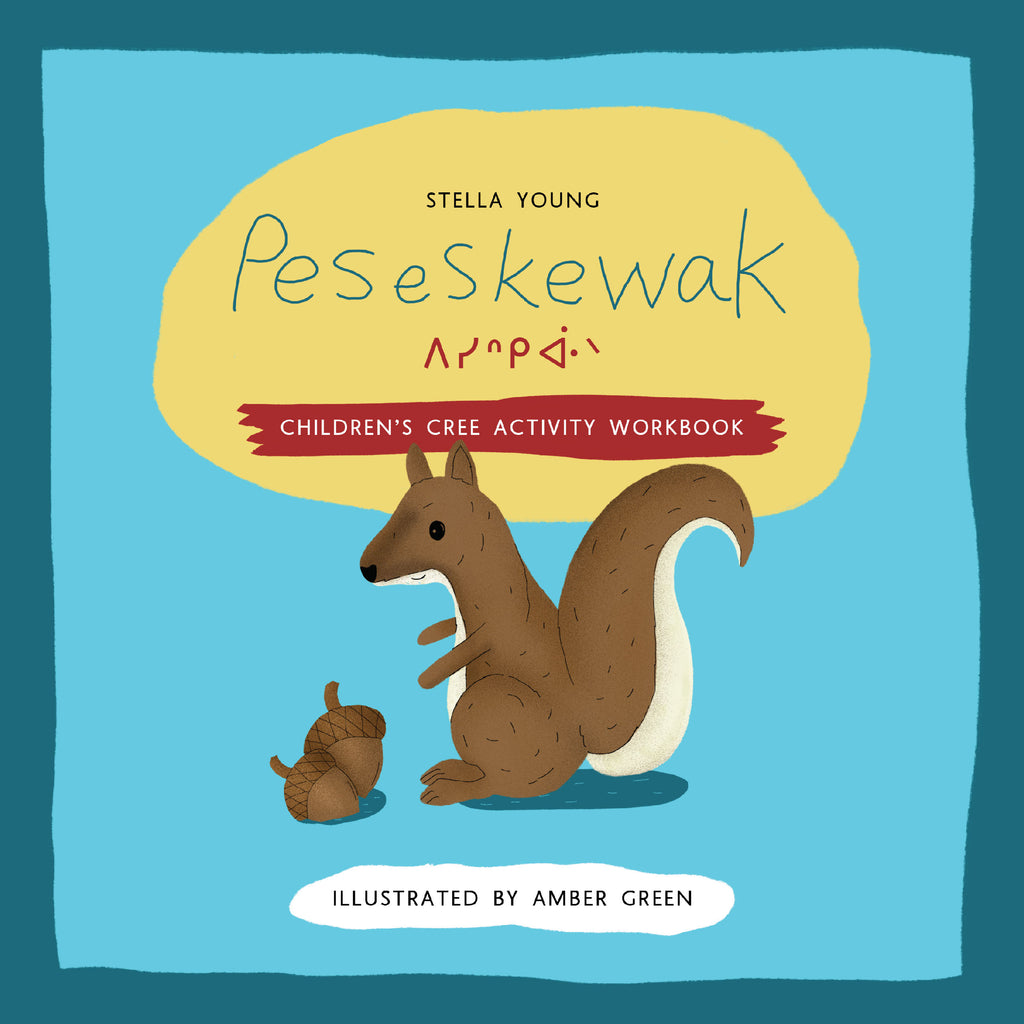 Peseskewak : Children's Cree Activity Book