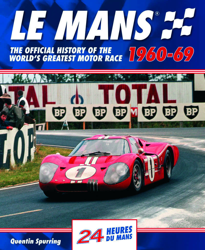LE MANS: THE OFFICIAL HISTORY 1960–69