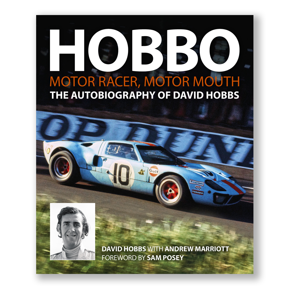 HOBBO Motor racer, motor mouth The autobiography of David Hobbs – Signed
