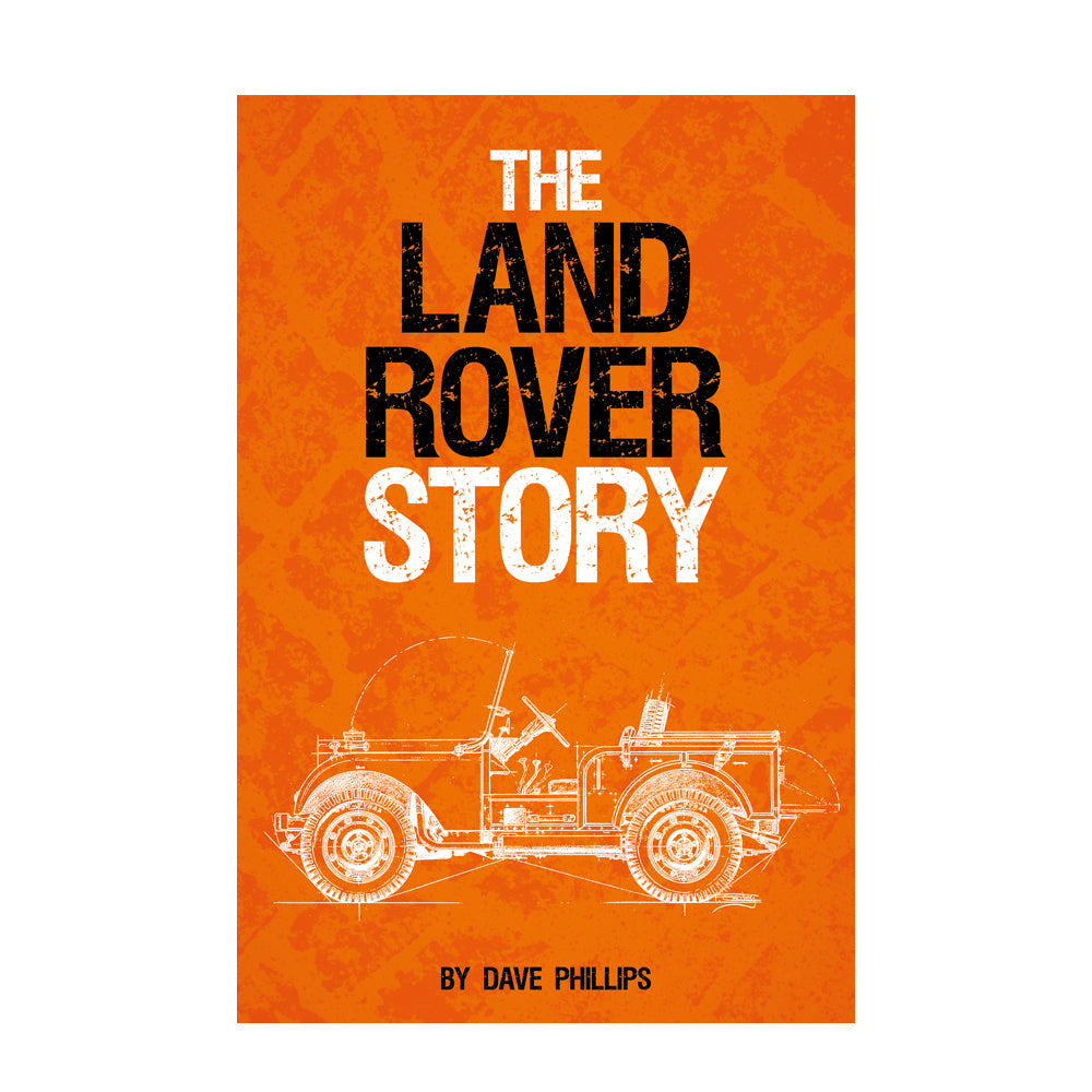 THE LAND ROVER STORY - SIGNED