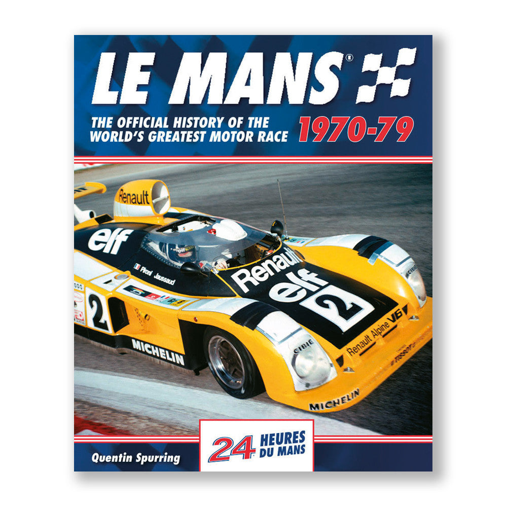 LE MANS: THE OFFICIAL HISTORY 1970–79