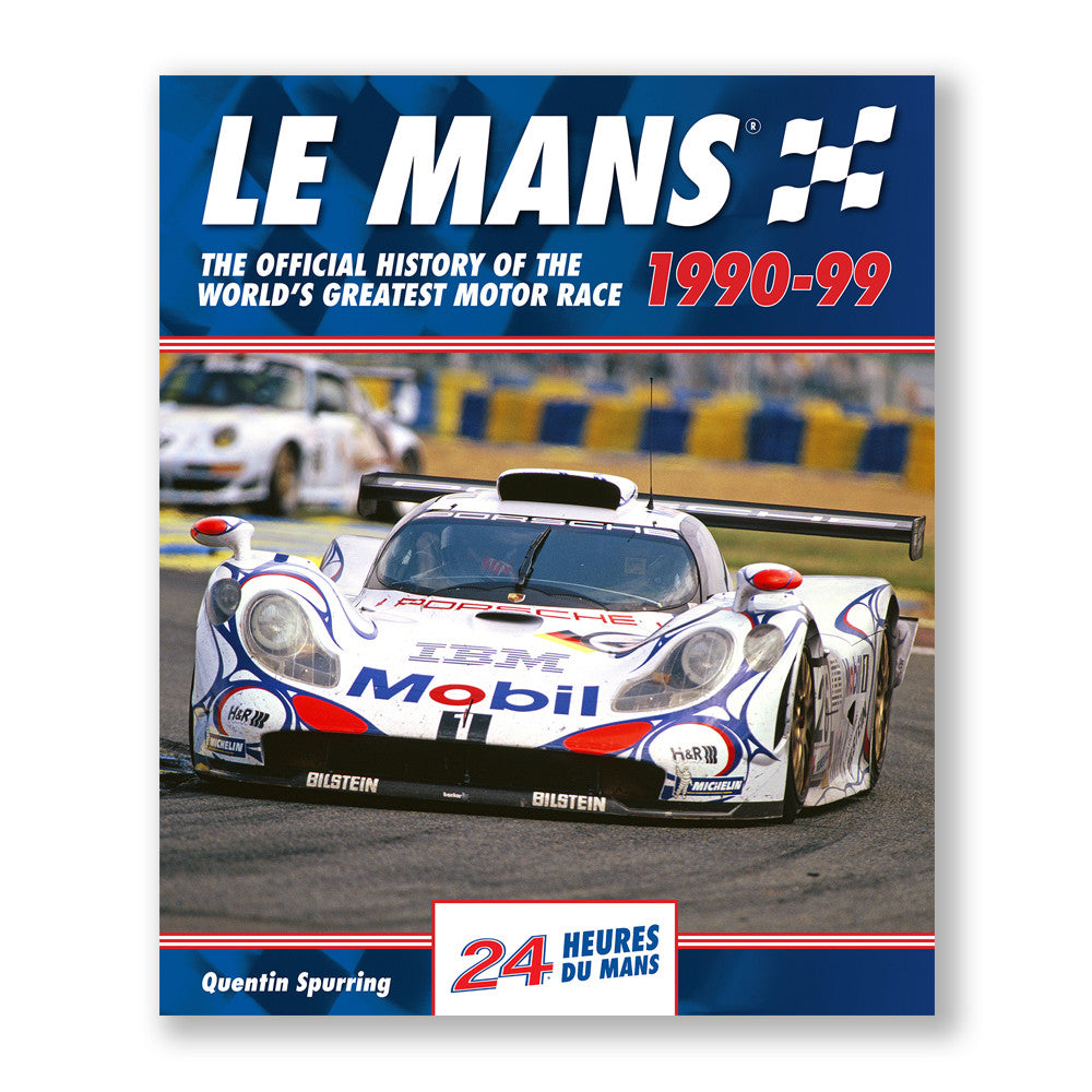 LE MANS: THE OFFICIAL HISTORY 1990–99