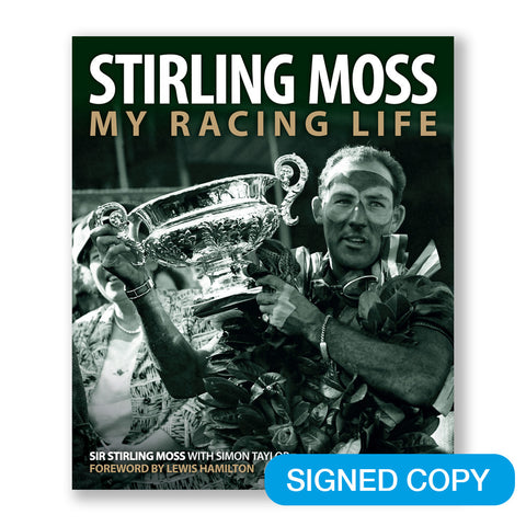 STIRLING MOSS: MY RACING LIFE – SIGNED EDITION