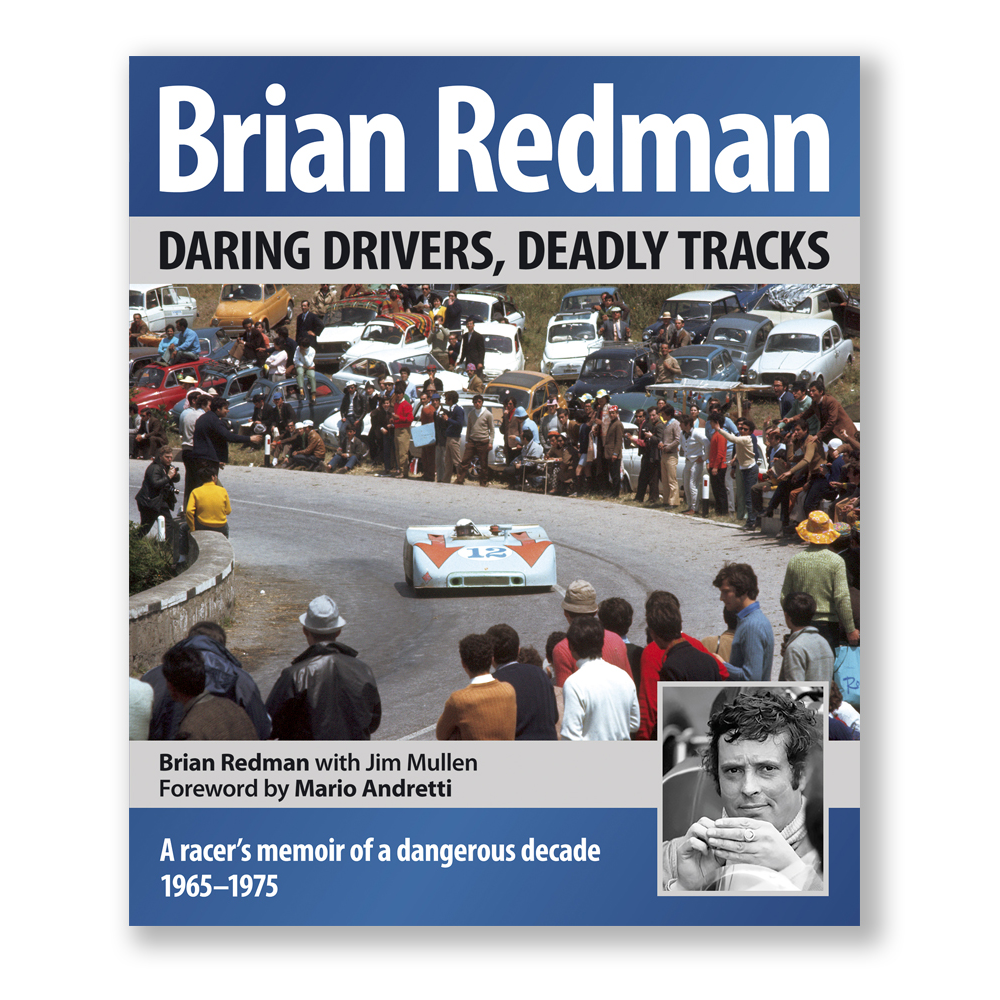 BRIAN REDMAN: A RACER'S MEMOIR OF A DANGEROUS DECADE, 1965–75 – Signed