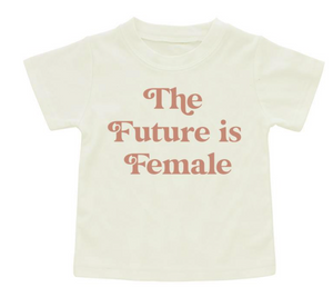 Toddler Tee The Future is Female