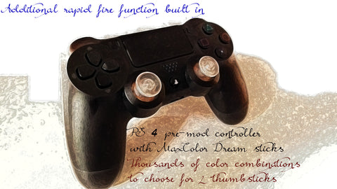 PS 4 pre-mod controller with MaxColor Dream sticks