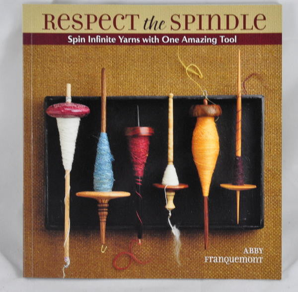 Book: Respect the Spindle, by Abby Franquemont
