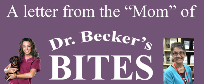 A Letter from the Mom of Dr. Becker's Bites