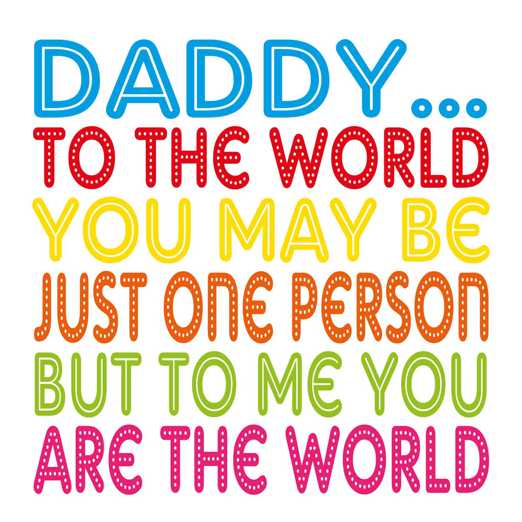 Daddy World To Me Card