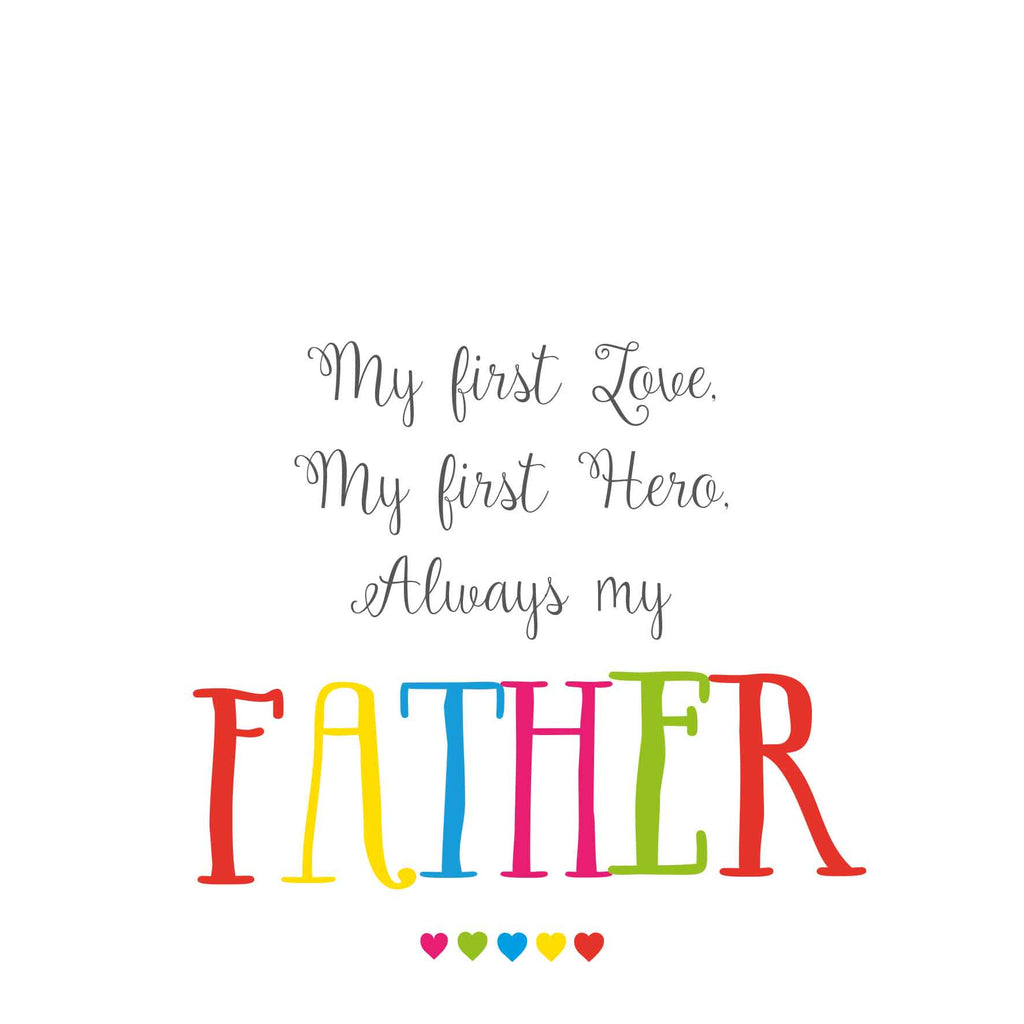Father My First Love Card