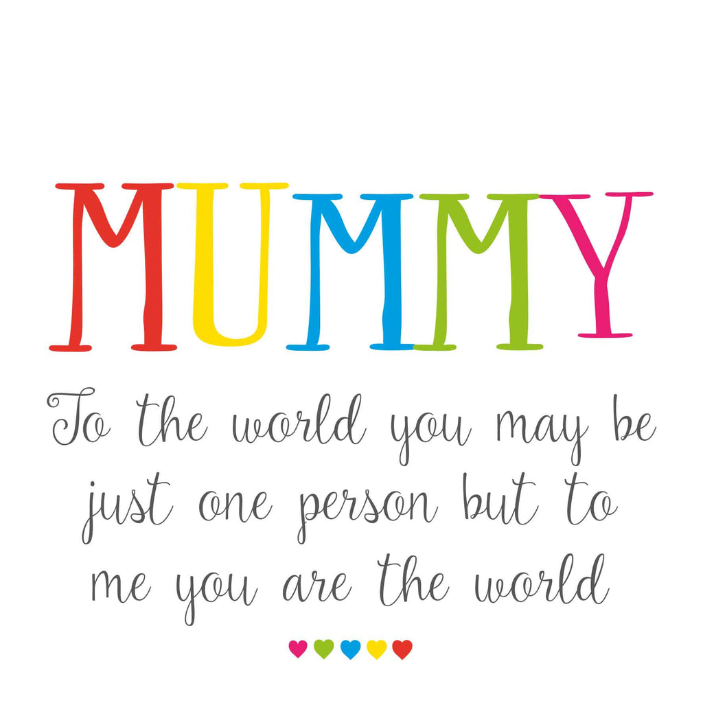 Mummy World To Me Card
