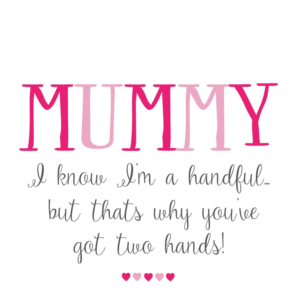 Mummy Two Hands Card