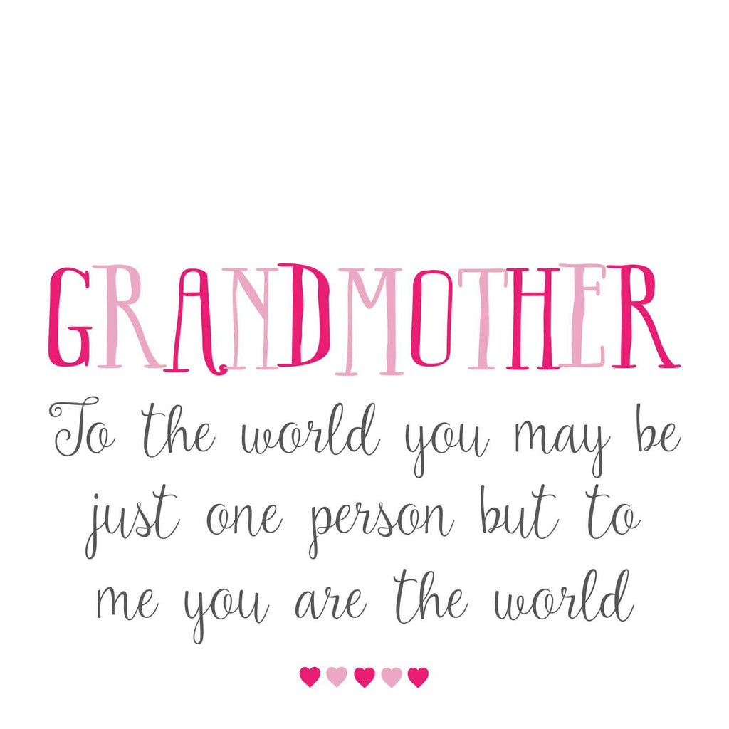 Grandmother You Are The World Card